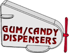 Candy Gum Dispeners